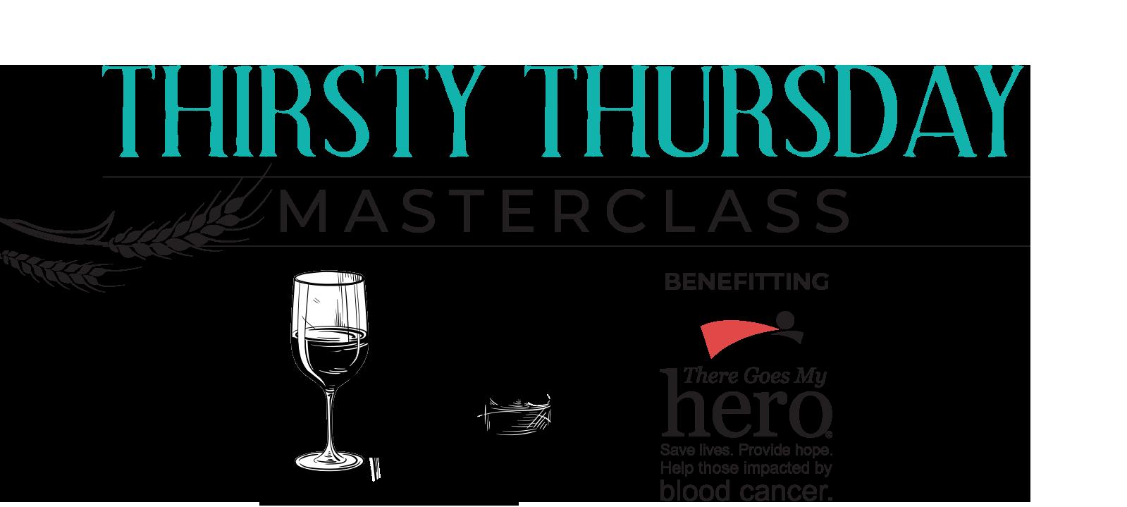 Thirsty Thursday MasterClass